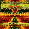 Cover of the album Bass Enforcement