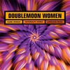 Cover of the album Doublemoon Women