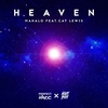 Cover of the album Heaven (feat. Cat Lewis) - Single