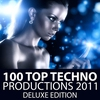 Couverture de l'album 100 Top Techno Productions 2011 - Deluxe Edition