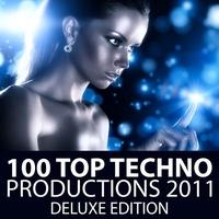 Couverture du titre 100 Top Techno Productions 2011 - Deluxe Edition