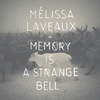 Cover of the album Memory Is a Strange Bell - EP