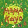Couverture de l'album Et tout ça, c'est Mama Kaya