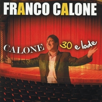 Cover of the track Calone 30 e lode (Best Classic Neapolitan Songs Live)