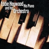 Cover of the album Eddie Heywood His Piano & Orchestra