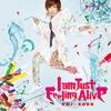 Couverture de l'album I am Just Feeling Alive - Single