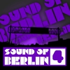 Couverture de l'album Sound of Berlin, Vol. 5 - The Finest Club Sounds Selection of House, Electro, Minimal and Techno