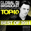 Cover of the album Global Dj Broadcast Top 40 - Best of 2011