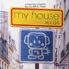 Cover of the album My House Vol. 04