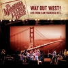 Cover of the album Way out West! Live from San Francisco 1973