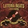 Couverture de l'album Raul Campos Presents Lotería Beats Mixtape, Vol. 1