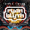 Cover of the album Once Twice (feat. Rachel K Collier) - Single