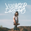 Couverture de l'album Younger Dreams