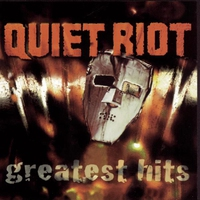 Couverture du titre Quiet Riot: Greatest Hits