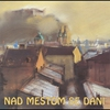 Cover of the album Nad Mestom Se Dani