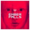 Couverture de l'album Welcome to Ember Falls