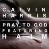 Couverture du titre Pray to God (feat. HAIM)