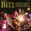 Cover of the album Gettin' Up - Live At Buddy Guy's Legends, Rosa and Lurrie's Home (With Bob Stronger & Kenny Smith)
