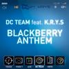 Cover of the album Blackberry Anthem - Single