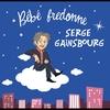 Couverture de l'album Bébé fredonne Serge Gainsbourg