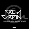 Couverture du titre Sending You out of Space (Radio Edit)