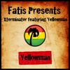 Cover of the album Fatis Presents Xterminator Featuring Yellowman