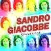 Cover of the album Sandro Giacobbe - Collezione
