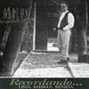 Couverture de l'album Recordando... Una Misma Senda
