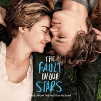 Cover of the track The Fault in Our Stars: Music From the Motion Picture