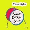 Cover of the album Bass Drum Beat (Original Mix) - Single