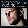 Cover of the album Toolroom Knights (Mixed by Mark Knight 3.0)