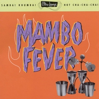 Couverture du titre Ultra-Lounge, Vol. 2: Mambo Fever