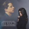 Cover of the track We Don't Talk Anymore *