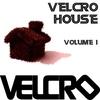 Couverture de l'album Velcro House, Vol. 1