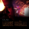 Cover of the track Laisse brûler