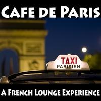 Couverture du titre Cafe De Paris - a French Lounge Experience