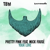 Cover of the album Your Love (feat. Mick Fousé) - Single