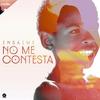 Couverture de l'album No Me Contesta - Single