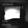 Couverture de l'album German For Shark
