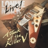 Cover of the album Live! - Attack of the Killer V