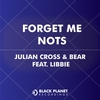 Cover of the album Forget Me Nots (feat. Libbie) - Single