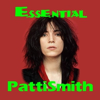 Cover of the track The Essential Patti Smith