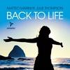Couverture de l'album Back to Life (feat. Julie Thompson)