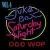 Cover of the album Jukebox Saturday Night Doo Wop Vol 4