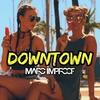 Couverture de l'album Downtown - Single