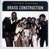 Couverture de l'album Classic Masters: Brass Construction