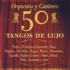 Cover of the album 50 Tangos de Lujo