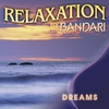 Cover of the album Bandari: Relaxation - Dreams