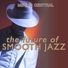 Cover of the album The Future of Smooth Jazz