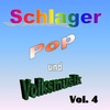 Cover of the album Schlager, Pop und Volksmusik Vol. 4